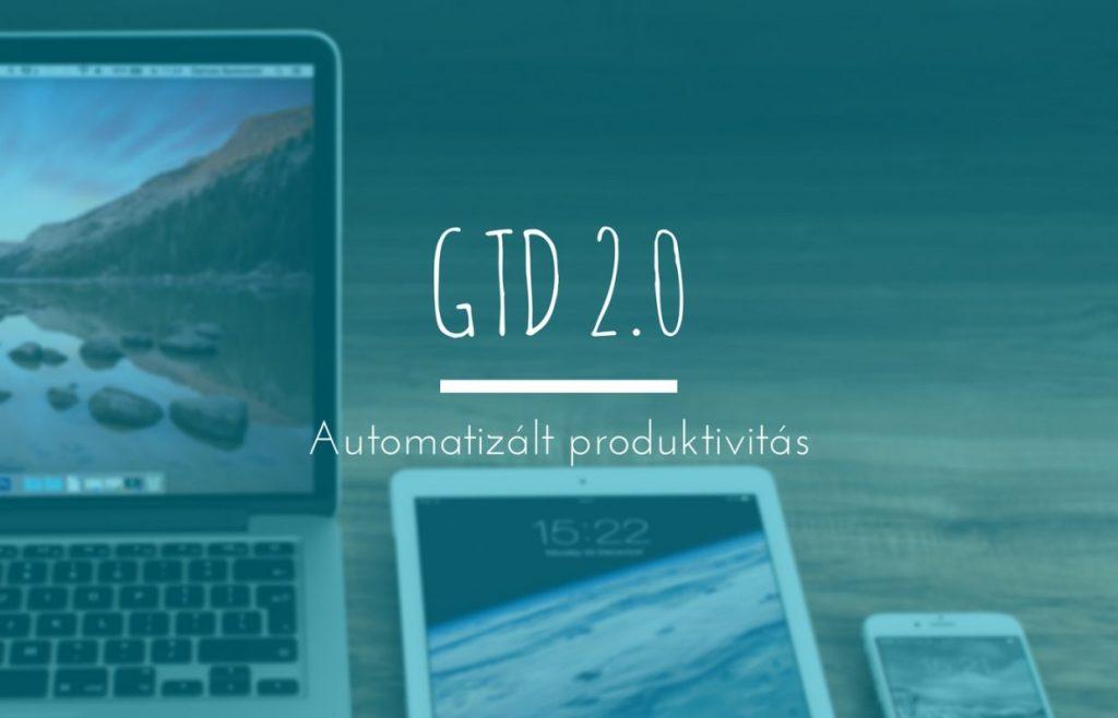 A GTD (Getting Things Done) egy komplex rendszer. Ezen sokat tudsz könnyíteni, ha automatizálod néhány részét!