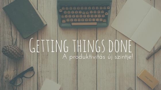 A GTD (Getting Things Done) nem egy szokványos időmenedzsment rendszer. Annál jóval több!