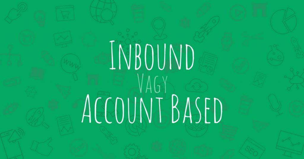 account-based marketing headline inbund marketing